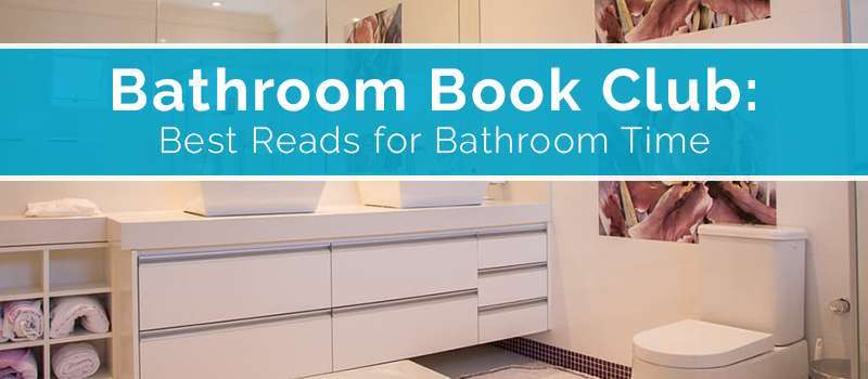 Bathroom Book Club: Best Books To Read In The Bathroom