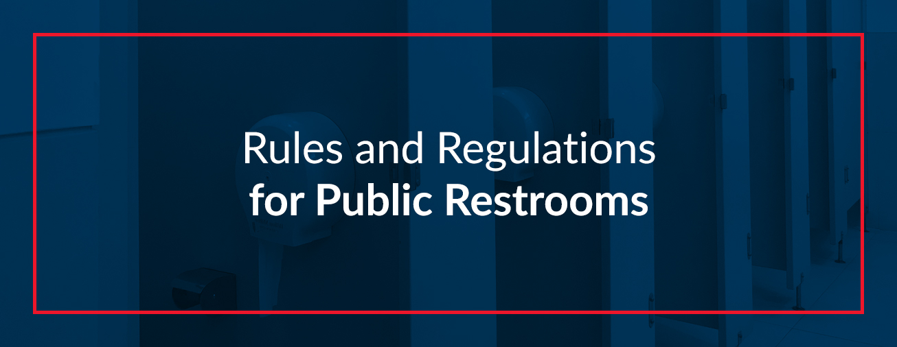 Rules and Regulations for Public Restrooms