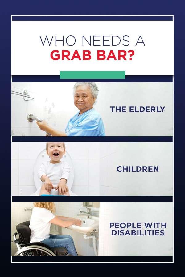 who needs a grab bar