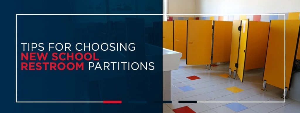 Tips for Choosing New School Restroom Partitions
