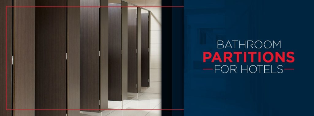 Bathroom partitions for hotels