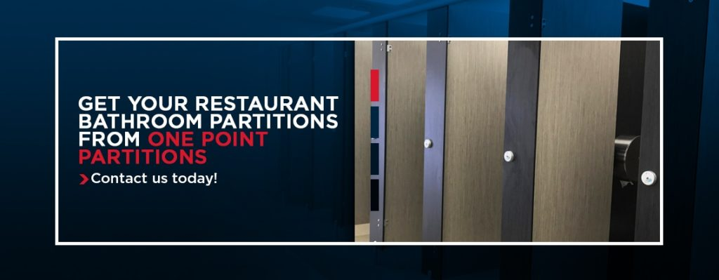 Get Your Restaurant Bathroom Partitions - Contact us today!