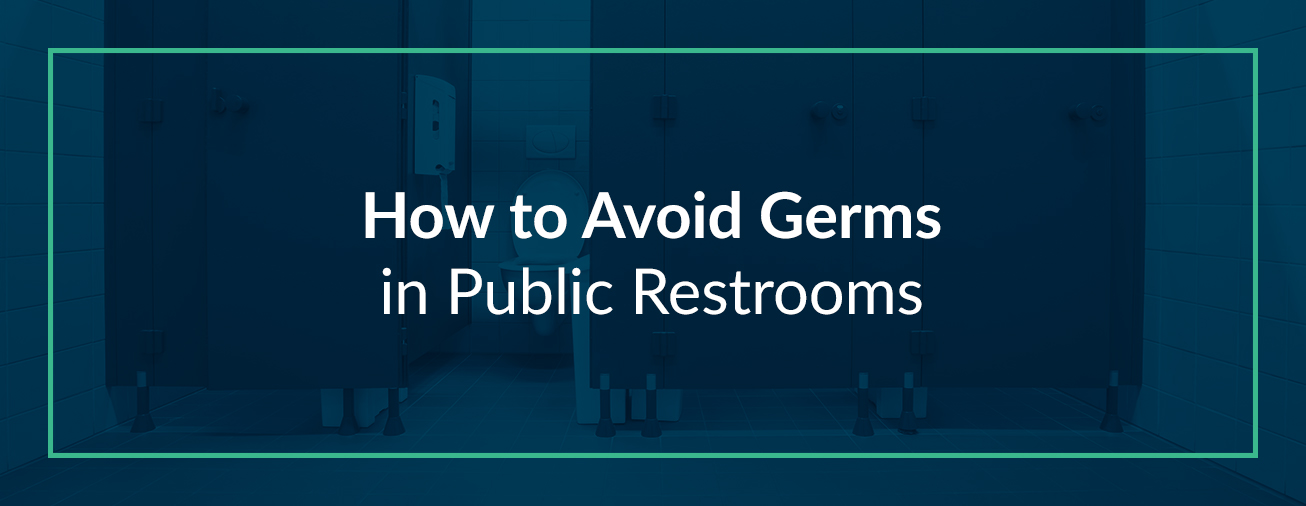 How to Avoid Germs in Public Restrooms
