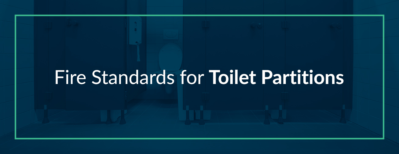Fire Standards for Toilet Partitions